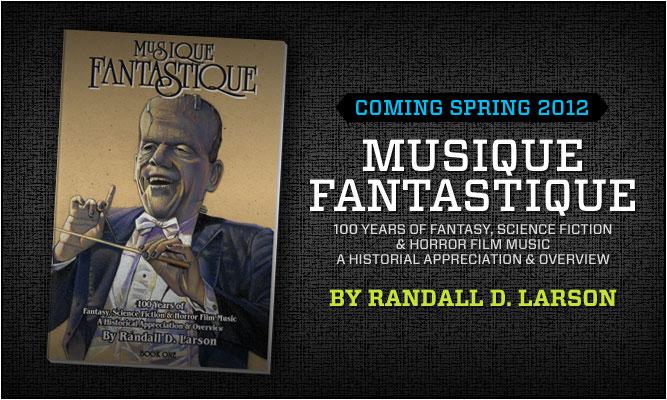 Musique Fantastique - Second Edition by Randall D. Larson