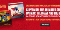 Superman: The Animated Series / Batman: The Brave and The Bold Soundtrack Signing Event!
